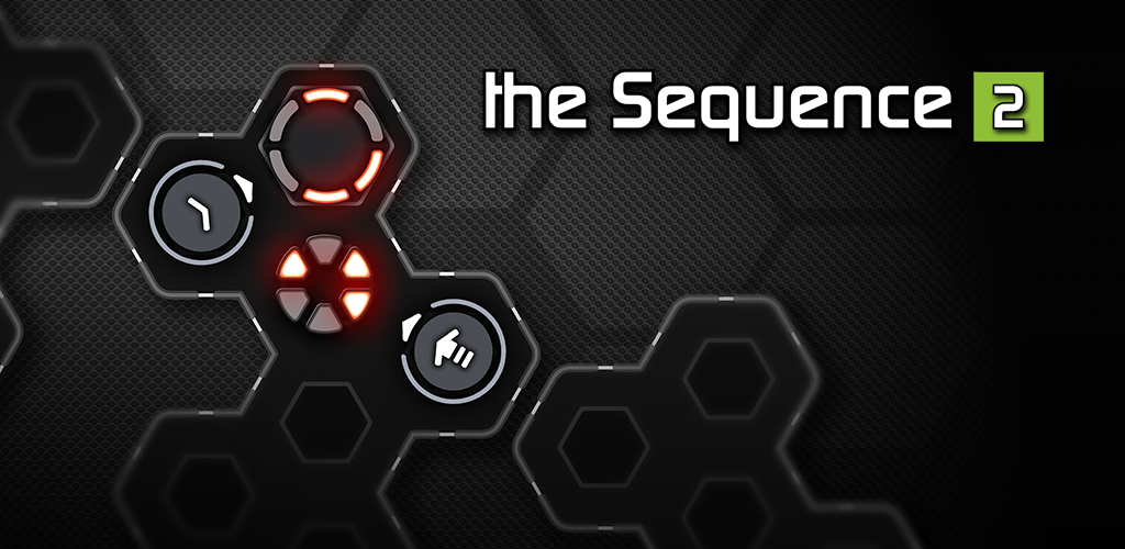 the Sequence [2] is Out Now on GooglePlay!